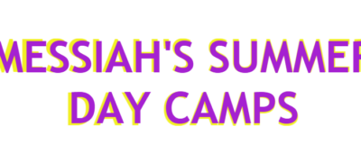 """Text that reads """"Messiah's Summer Day Camps"""""""